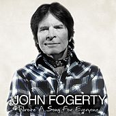 Wrote A Song For Everyone de John Fogerty