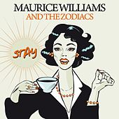 Stay von Maurice Williams and the Zodiacs