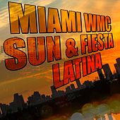 Miami WMC (Sun & Fiesta Latina) von Various Artists