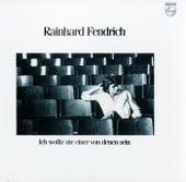 Ich wollte nie einer von denen sein von Rainhard Fendrich