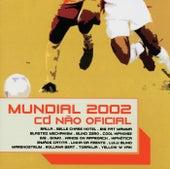 Mundial 2002 - CD Não Oficial de Various Artists