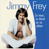 Zo Mooi, Zo Blond En Zo Alleen de Jimmy Frey