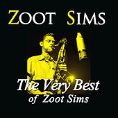 The Very Best of Zoot Sims by Zoot Sims