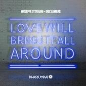 Love Will Bring It All Around von Giuseppe Ottaviani