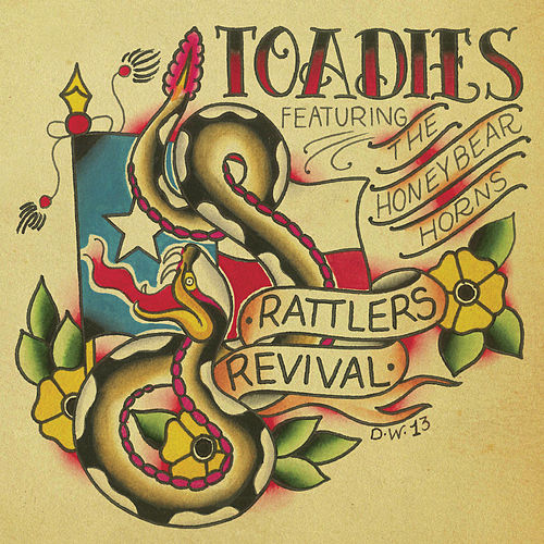 Rattler's Revival by Toadies