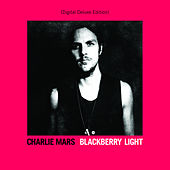 Blackberry Light (Deluxe Edition) by Charlie Mars