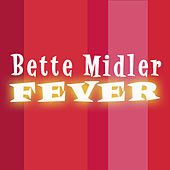 Fever (Club Mixes) de Bette Midler