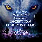 Music from Twilight, Avatar, Inception, Harry Potter & Other Hollywood Blockbusters von Various Artists