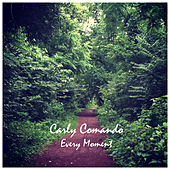 Every Moment by Carly Comando