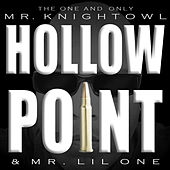 Hollow Point by Mr. Lil One