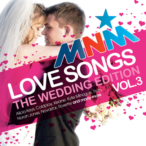 MNM Love Songs-The Wedding Edition de Various Artists