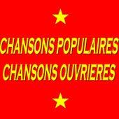 Chansons populaires, chansons ouvrières de Various Artists