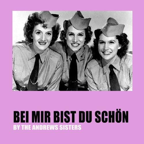 Bei mir bist du schön by The Andrews Sisters