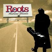 Roots (American Classics) de Various Artists