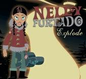 Explode by Nelly Furtado