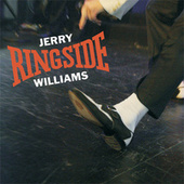 Ringside by Jerry Williams