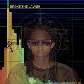 Broke Da Laws EP by Various Artists