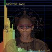 Broke Da Laws EP von Various Artists