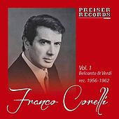Vol. 1  Belcanto & Verdi by Franco Corelli