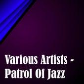 Patrol Of Jazz de Various Artists