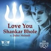 Love You Shankar Bhole by Daler Mehndi