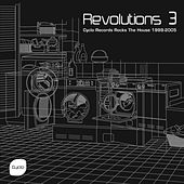 Revolutions 3 (Cyclo Records Rocks the House 1999-2005) by Various Artists