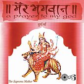 Mere Bhagwan Durga Maa by Various Artists