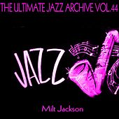 The Ultimate Jazz Archive, Vol. 44 by Milt Jackson