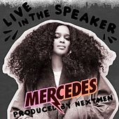 Live in the Speaker by Mercedes