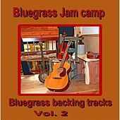 Bluegrass Backing Tracks, Vol.2 by Bluegrass Jam Camp