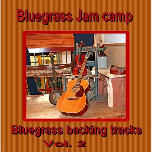 Bluegrass Backing Tracks, Vol.2 by Bluegrass Jam Camp
