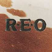 R.E.O. by REO Speedwagon
