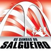 Os Sambas Do Salgueiro de G.R.E.S. Salgueiro