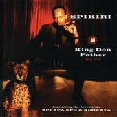 King Don Father 2001 von Spikiri