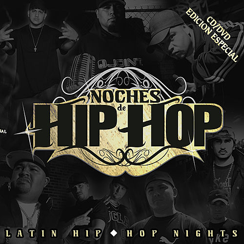 Noches De Hip Hop - Latin Hip Hop Nights by Various Artists