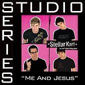 Me And Jesus - Studio Series Performance Track by Stellar Kart