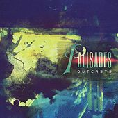 Outcasts de Palisades