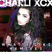 What I Like (Remixes) de Charli XCX