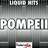 Pompeii - A Tribute to Bastille by Liquid Hits