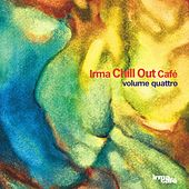 Chill Out Cafè, Vol. 4 by Various Artists