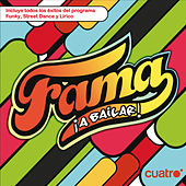 Fama ¡A Bailar! de Various Artists