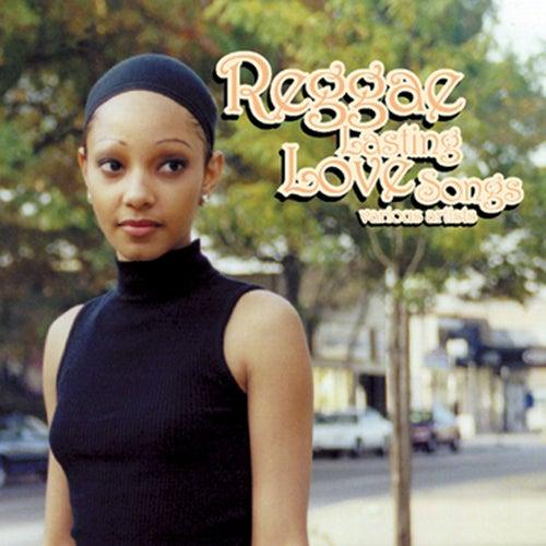 Reggae Lasting Love Songs by Various Artists