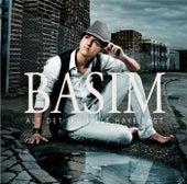Alt Det Jeg Ville Have Sagt fra Basim