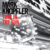 Time In The Sun de Mark Knopfler