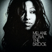 The Bridge von Melanie Fiona