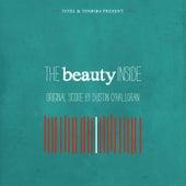 The Beauty Inside (Original Film Score) di Dustin O'Halloran