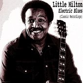 Electric Blues (Classic Recordings) de Little Milton
