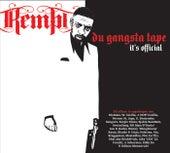 Du Gangsta Tape (It's Official) by Kempi