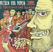 Prisen for popen by Jokke