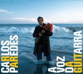 Carlos Paredes / A Voz Da Guitarra de Various Artists